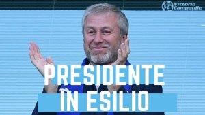 Roman Abramovich il presidente in esilio